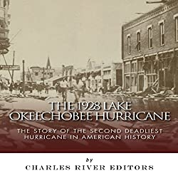 The 1928 Lake Okeechobee Hurricane