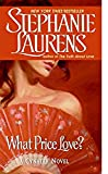 What Price Love? (Cynster Novels)