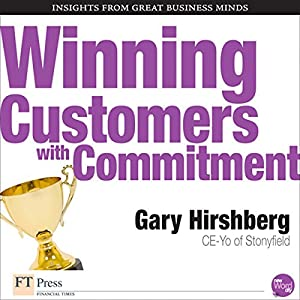 Winning Customers with Commitment Audiobook
