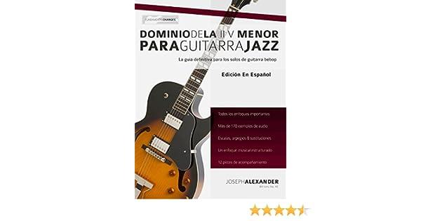 Dominio de la ii V menor para guitarra jazz: Domina el lenguaje de ...