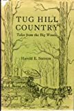 Tug Hill Country: Tales from the Big Woods