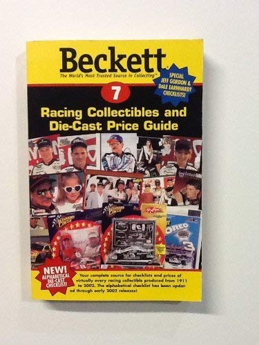 Beckett Racing Price Guide and Alphabetical Checklist (Beckett Racing Collectibles and Die-Cast Price Guide, 7)