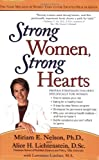 Strong Women, Strong Hearts, Miriam E. Nelson and Lawrence, MA Lindner, 0399532374