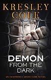 Demon from the Dark (Immortals After Dark Series, Book 8)
