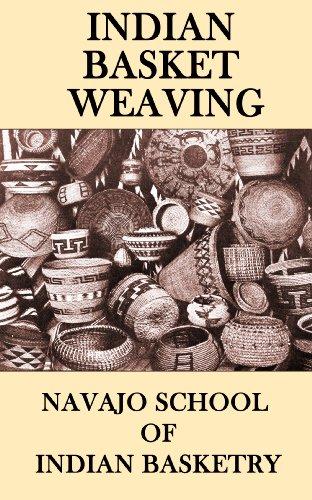 - Indian Basket Weaving (Illustrated)