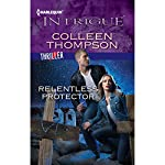 Relentless Protector | Colleen Thompson