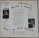There's A New World a Comin', Don't Be Left Behind (Vinyl LP)