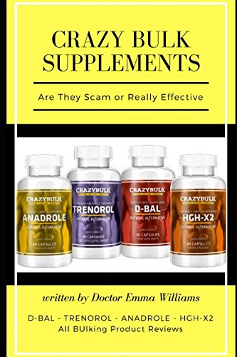 - Crazy Bulk Supplements: Are They Effective or Not:LEGAL STEROIDS, SUPPLEMENTS, PILLS REAL REVIEWS WITH TEST AND REAL USER DISCUSSION-D-BAL, TRENOROL, ANADROLE, HGH-X2 test and supplements real result