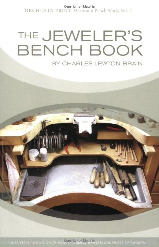 The Jeweler's Bench Book (Best Jewelers In The World)
