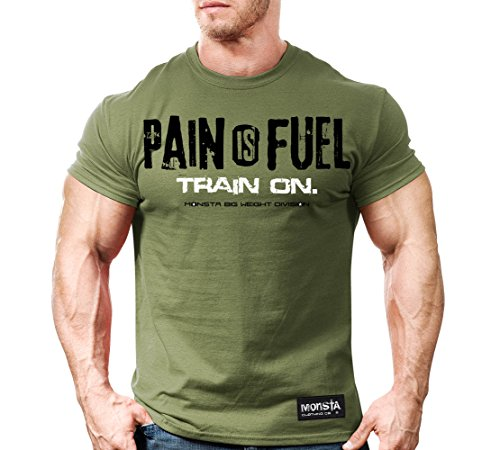 Monsta Clothing Co. Men's Pain is Fuel: Train On. T-shirt Large Military Green