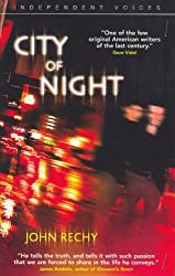 City of Night (Independent Voices) (Independent Voices) by John Rechy (2009-03-09)