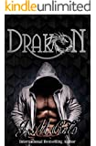 Drakon: Bad Boy Romance: A Dragon's Tale