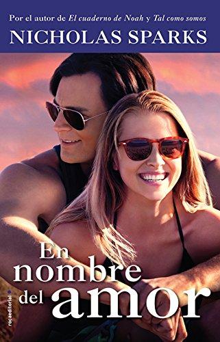 En nombre del amor (Rocabolsillo Bestseller) (Spanish Edition) by [Sparks,