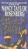 Abuse of Power, Nancy Taylor Rosenberg, 0451180062