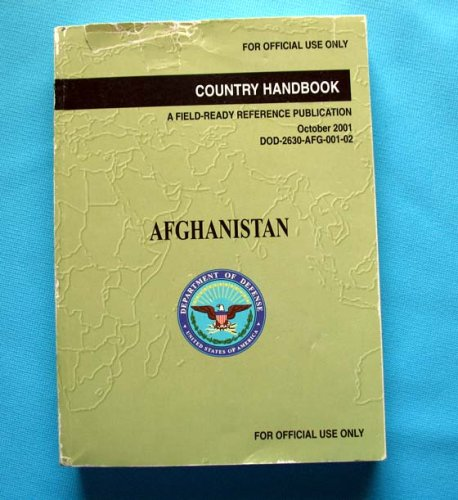 Afghanistan Country Handbook: A Field-Ready Reference Publication