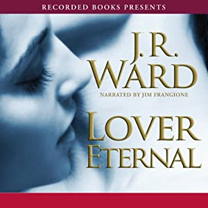 Lover Eternal, The Black Dagger Brotherhood, Book 2 Audiobook