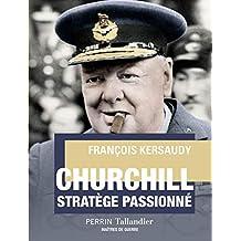 Churchill (MTRE DE GUERRE) (French Edition)