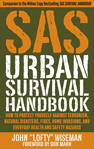 SAS Urban Survival Handbook: How to Protect Yourself Against Terrorism, Natural Disasters, Fires, Home Invasions, and Everyday Health and Safety - Dealer Glasses Guide