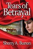 Tears of Betrayal