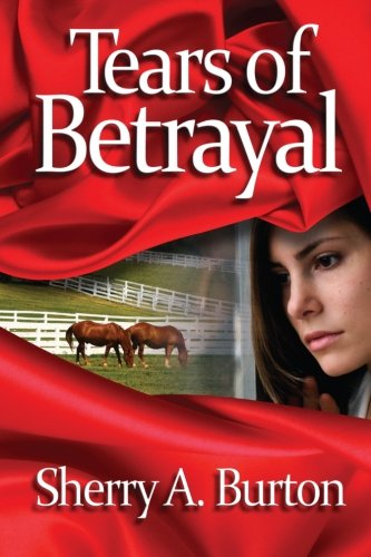 Tears of Betrayal by Dorry Press