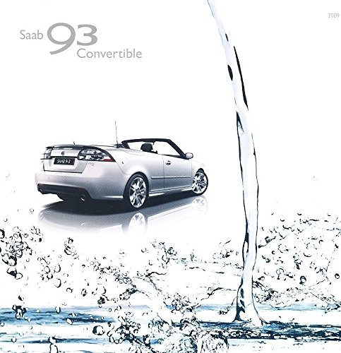 (2009 SAAB 9-3 93 Convertible 60-page Original Car Sales Brochure Catalog - Aero)