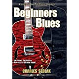 Blues Guitar Lessons: Beginning Blues essentials learn to play blues lead and rhythm instructional video dvd