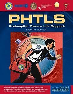 PHTLS Prehospital Trauma Life Support: Military Version, 6e