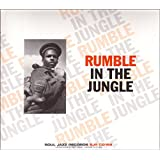 Soul Jazz Records Presents Runble in Jungle
