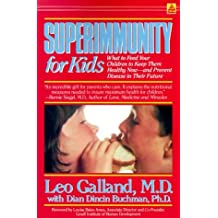 Superimmunity by Leo Galland (1989-08-01)