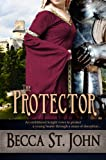 The Protector (The Women of the Woods Book 2)
