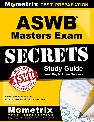 ASWB Masters Exam Secrets Study Guide: ASWB Test Review for the Association of Social Work Boards Exam (Brand Licensing)
