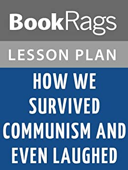 how we survived communism and laughed How we survived communism & even laughed by slavenka drakulić - book cover, description, publication history.