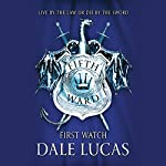 The Fifth Ward: First Watch | Dale Lucas