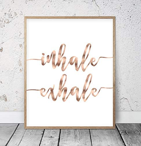 Rose Gold Yoga Inhale Exhale Black White Quote Wall Art Print