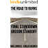 The Road to Burns: Final Standdown at the Oregon Standoff (A Kindle Short Read) (True Crime Defense Attorney Case Files Book 2)