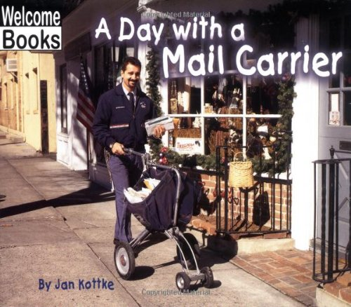 A Day with a Mail Carrier (Hard Work) by Children's Press(CT)