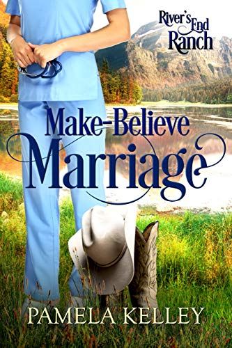 Make-Believe Marriage (River's End Ranch Book 55)