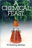 img - for A Chemical Feast book / textbook / text book