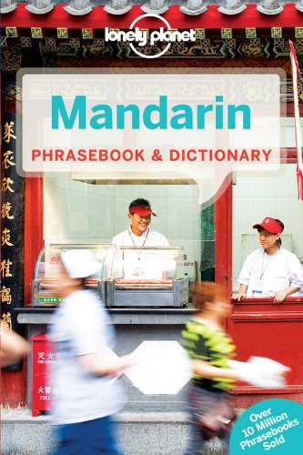 Lonely Planet Mandarin Phrasebook & Dictionary (Lonely Planet Phrasebooks)...