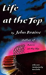 Life at the Top (Valancourt 20th Century Classics)