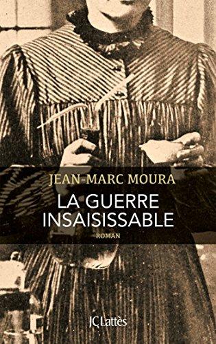 La Guerre Insaisissable Romans Historiques French Edition