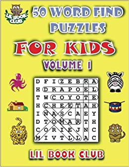 50 Word Find Puzzles for Kids Volume 1: Word Search Puzzles