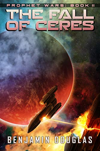 The Fall of Ceres (Prophet Wars Book 2)