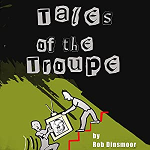 Tales of the Troupe Audiobook