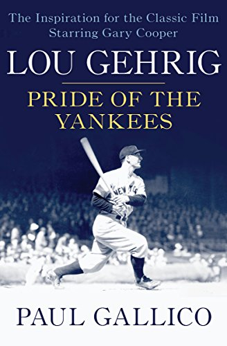 Lou Gehrig: Pride of the Yankees cover