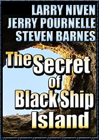 The Secret of Black Ship Island by Larry Niven