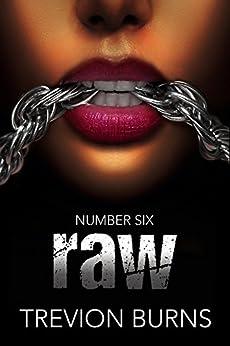 Raw (Revenge Book 6) by [Burns, Trevion]