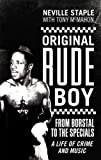 """Original Rude Boy: From Borstal to the """"Specials""""- A Life in Crime and Music by Neville Staple (2009) Hardcover"""