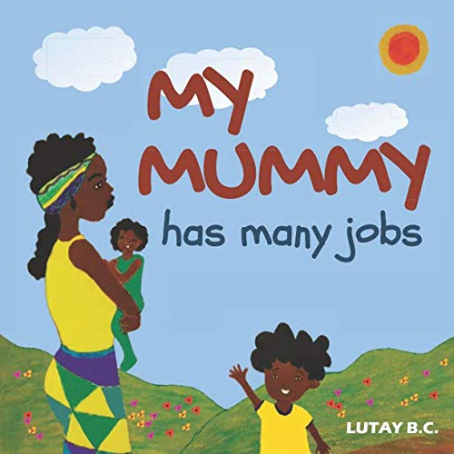 My Mummy Has Many Jobs