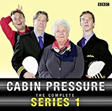 Cabin Pressure Radio/TV Program by John Finnemore Narrated by Stephanie Cole, Roger Allam, Benedict Cumberbatch